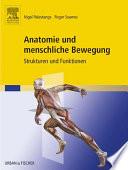 Anatomie und menschliche Bewegung