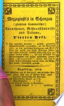 Mezzogiusti's in Schongau (gleichsam drammatische) Abentheuer, Mißverständnisse und Träume