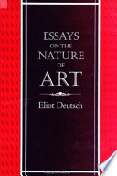 Essays on the Nature of Art Of Art Which Is At Once Universal In