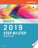 Buck S Workbook For Step By Step Medical Coding 2019 Edition E Book