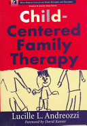 Child Centered Family Therapy