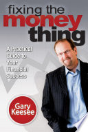 Fixing the Money Thing Your Financial Problems Are Over From