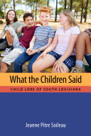 What the Children Said Book