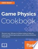 Game Physics Cookbook