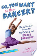 So  You Want to Be a Dancer