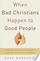 When Bad Christians Happen to Good People