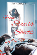 From the Street to the Sheets  II