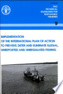 Implementation of the International Plan of Action to Prevent  Deter and Eliminate Illegal  Unreported and Unregulated Fishing