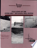Evaluation Of The Inter Lok Retaining Wall System