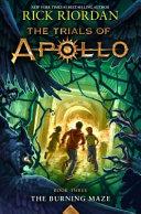 Trials Of Apollo  V 3   The Burning Maze