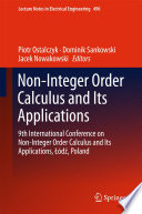 Non Integer Order Calculus and its Applications