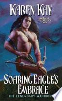 Soaring Eagle s Embrace