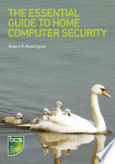 The Essential Guide To Home Computer Security