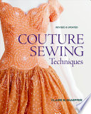 Couture Sewing Techniques book