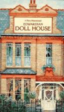 A Three Dimensional Edwardian Doll House