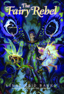 The Fairy Rebel by Lynne Reid Banks
