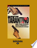 Quentin Tarantino and Philosophy Exploit The Cinematic Achievement Of