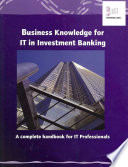 Review Business Knowledge for IT in Investment Banking
