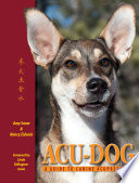 Acu Dog  A Guide to Canine Acupressure