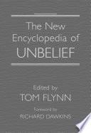 The New Encyclopedia of Unbelief