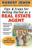 Tips   Traps for Getting Started as a Real Estate Agent
