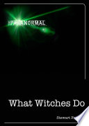 What Witches Do