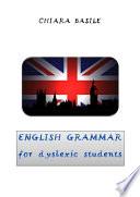 English Grammar for dyslexic students