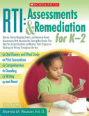 Assessments and Remediation for K 2