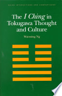 The I Ching in Tokugawa Thought and Culture