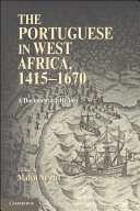 The Portuguese in West Africa, 1415–1670