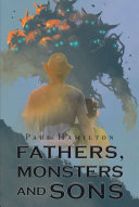 Fathers, Monsters and Sons Book