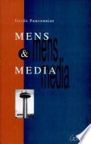 Mens en media. Een introductie tot de massacommunicatie