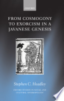 From Cosmogony to Exorcism in a Javavese Genesis