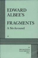 Edward Albee s Fragments