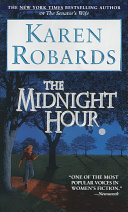 The Midnight Hour : all: a bright, beautiful daughter,...