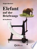 Elefant auf der Briefwaage