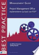 Project Management Office implementeren op basis van P3O® - Management guide