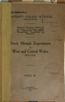 Seeds mixture experiments in west and central Wales  1915 1925