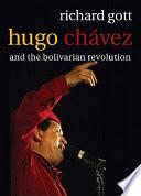 Hugo Ch  vez and the Bolivarian Revolution