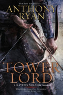 Tower Lord : raven's shadow series, and sequel to...