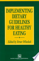 Implementing Dietary Guidelines for Healthy Eating