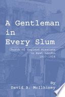 A Gentleman in Every Slum