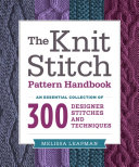 The Knit Stitch Pattern Handbook Such Patterns As Lace Openwork Cable