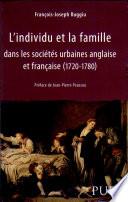 illustration du livre L'individu et la famille dans les sociétés urbaines anglaise et française (1720-1780)