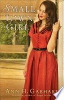Small Town Girl  Rosey Corner Book  2