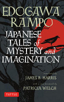 Japanese Tales of Mystery and Imagination As Japan S Answer To Edgar Allan