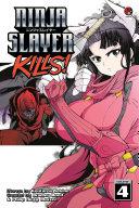 Ninja Slayer Kills 4 : an average salaryman whose wife and...