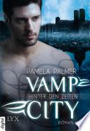 Vamp City   Hinter den Zeiten