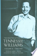 The Selected Letters of Tennessee Williams  1945 1957