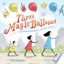 Three Magic Balloons